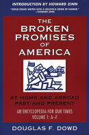 "The Broken Promises of ""america"" Volume 1: At Home and Abroad, Past and Present, an Encyclopedia for"