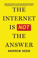 INTERNET IS NOT THE ANSWER,THE