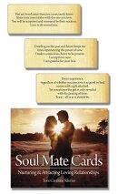 Soul Mate Cards: Nurturing & Attracting Loving Relatinoships