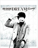 小野大輔 LIVE TOUR 2018 「DREAM Journey」【Blu-ray】