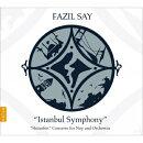 【輸入盤】イスタンブール交響曲、ネイ協奏曲 アイカル&ブルサン・イスタンブール・フィル、エッティンガー&マン…
