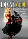 The Diva Code: Miss Piggy on Life, Love, and the 10,000 Idiotic Things Men/Frogs...