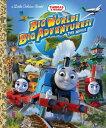Big World! Big Adventures! the Movie (Thomas & Friends) BIG WORLD BIG ADV THE MOVIE (T (Little Golden Book) …