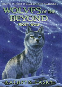 WolvesoftheBeyond#4:FrostWolf[KathrynLasky]