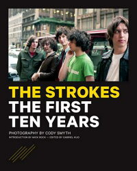 The Strokes: The First Ten Years