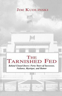 The_Tarnished_Fed:_Behind_Clos