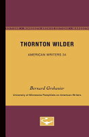 Thornton Wilder - American Writers 34