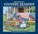 John Sloane's Country Seasons Calendar: Twenty-Ninth Annual Collection