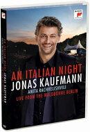 【輸入盤】『イタリアン・ナイト〜ライヴ・フロム・ヴァルトビューネ・ベルリン』 ヨナス・カウフマン、ヨッヘン・…