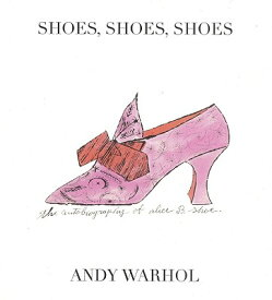 SHOES,SHOES,SHOES(H) [ ANDY/BRIGHT WARHOL, R. SETH ]