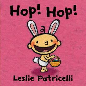 Hop! Hop! HOP HOP (Leslie Patricelli Board Books) [ Leslie Patricelli ]