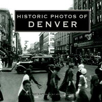 Historic_Photos_of_Denver