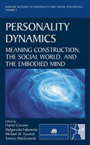 Personality Dynamics: Meaning Construction, the Social World, and the Embodied Mind