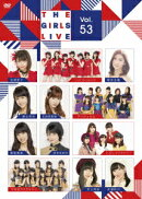 The Girls Live Vol.53