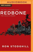 Redbone: The Millionaire and the Gold Digger