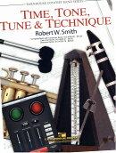 【輸入楽譜】スミス, Robert W.: タイム、トーン、チューン、テクニック: スコアとパート譜セット