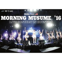 MorningMusume。'16LiveConcertinHouston[モーニング娘。'16]