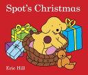 Spot's Christmas SPOTS XMAS-BOARD (Spot (Board Books)) [ Eric Hill ]