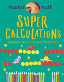 Super Calculations: Numbers Up to 100 and Calculations