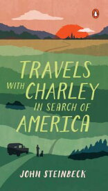 Travels with Charley: In Search of America TRAVELS W/CHARLEY [ John Steinbeck ]