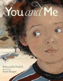 You and Me YOU & ME-BOARD [ Rebecca Kai Dotlich ]