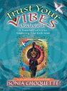 Trust Your Vibes Oracle Cards TAROT DECK-TRUST YOUR VIBE -OS [ Sonia Choquette ]