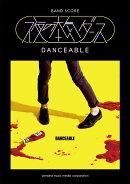 バンドスコア 夜の本気ダンス 『DANCEABLE』