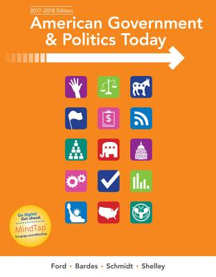 American Government and Politics Today, 2017-2018 Edition AMER GOVERNMENT & POLITICS TOD (Mindtap Course List) [ Lynne E. Ford ]
