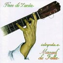 【輸入盤】Paco De Lucia Plays De Falla