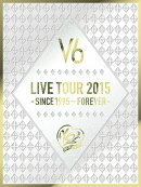LIVE TOUR 2015 -SINCE 1995〜FOREVER-【初回生産限定盤A】