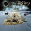 【輸入盤】Nylon Maiden Iii Preserved In Time (Digi)