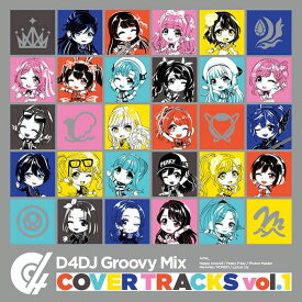 【先着特典】D4DJ Groovy Mix カバートラックス vol.1(特製A3オリジナルクリアポスター) [ Lyrical Lily ]