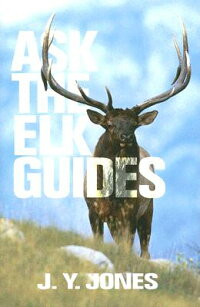 Ask_the_Elk_Guides
