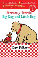 Perrazo y Perrito/Big Dog and Little Dog