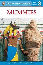 Mummies MUMMIES (Penguin Young Readers: Level 3) [ Joyce Milton ]