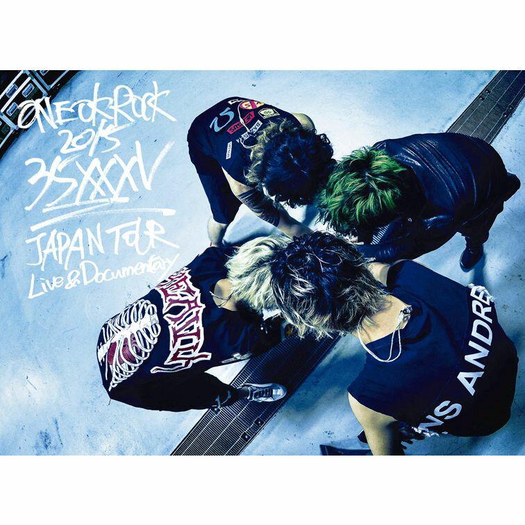 ONE OK ROCK 2015 35xxxv JAPAN TOUR LIVE&DOCUMENTARY [ ONE OK ROCK ]