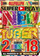 NEW TUBER 2018-SUPER BEST SONG-