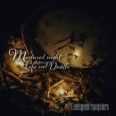 Mixtured night between Life and Death (初回限定盤 CD+DVD)
