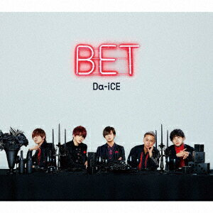 BET (初回限定盤B CD+DVD) [ Da-iCE ]