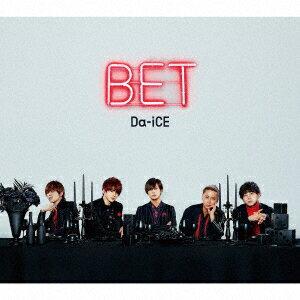 BET (初回限定盤B CD+DVD) [ Da-iCE ]