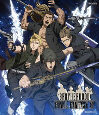 BROTHERHOODFINALFANTASYXV【Blu-ray】