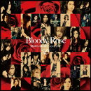 """Bloody Rose """"Best Collection 2007〜2011"""""""