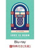 【先着特典】LOVE IS BORN 〜16th Anniversary 2019〜【Blu-ray】(B3ポスター)