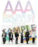 AAA DOME TOUR 2018 COLOR A LIFE PHOTOBOOK