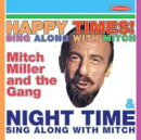 【輸入盤】Happy Times Sing Along With Mitch / Night Time