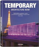 TEMPORARY ARCHITECTURE NOW!(P)