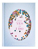 From Yes to I Do: An Engagement Journal