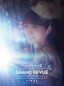 "MIMORI SUZUKO LIVE TOUR 2016 ""GRAND REVUE"" FINAL at NIPPON BUDOKAN(初回限定版)【Blu-ray】"