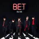 【先着特典】BET (初回フラッシュプライス盤) (B2カレンダーポスター付き)