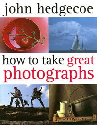 How_to_Take_Great_Photographs
